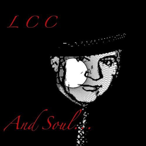 And Soul... by Lcc