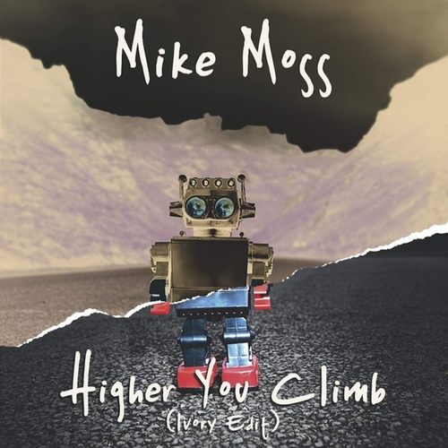 Higher You Climb (Ivory Edit) de Mike Moss