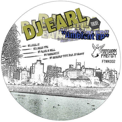 Ambient Ep by DJ Earl