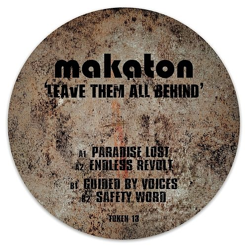 Leave Them All Behind by Makaton