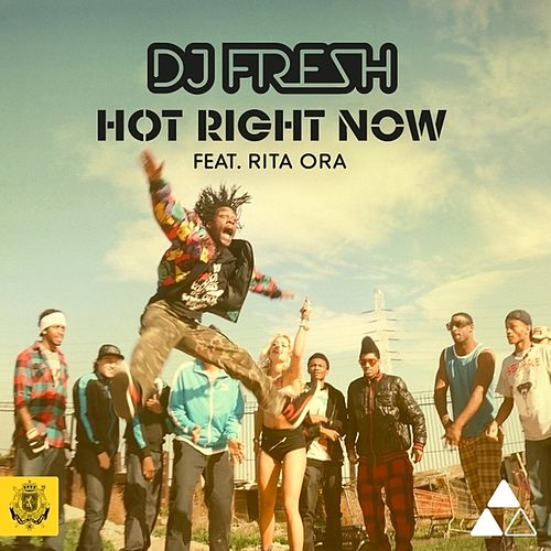 Hot Right Now van DJ Fresh