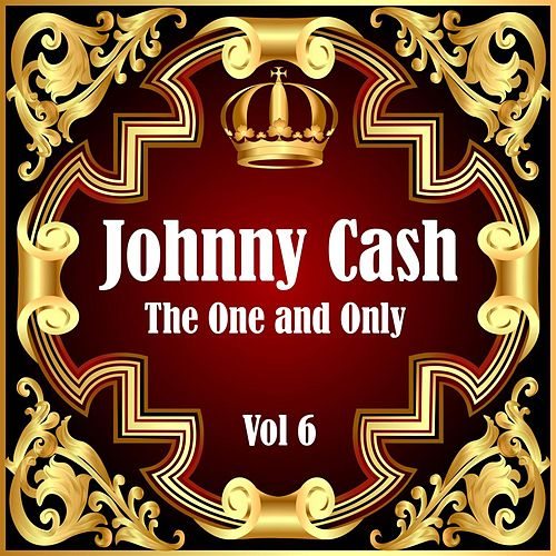 Johnny Cash: The One and Only Vol 6 de Johnny Cash