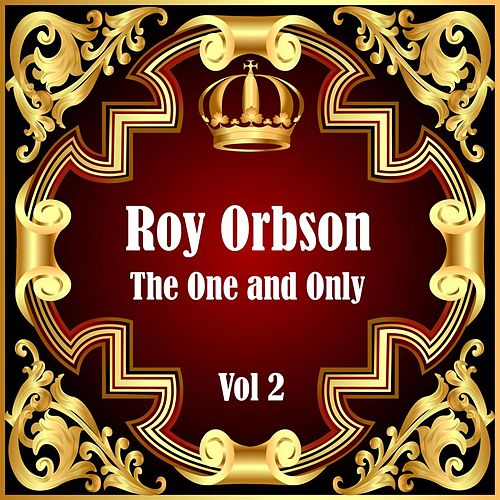 Roy Orbison: The One and Only Vol 2 von Roy Orbison