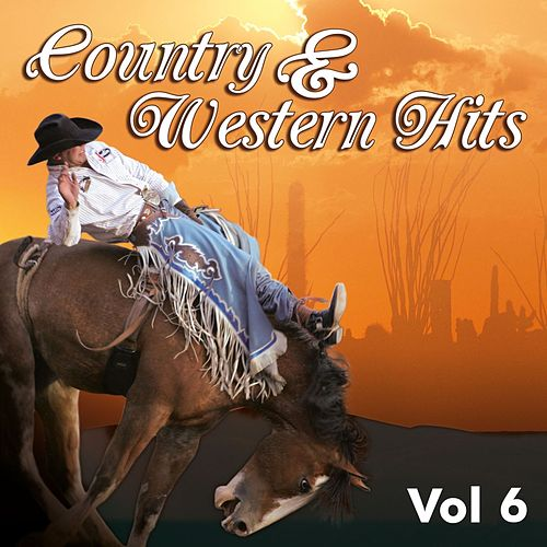 Country & Western, Vol. 6 by Various Artists
