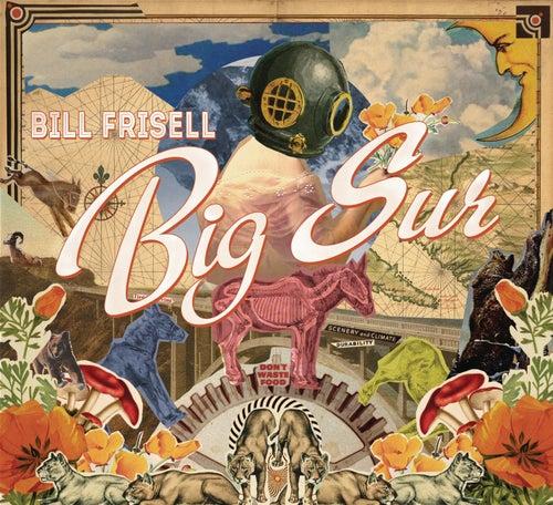 Big Sur by Bill Frisell