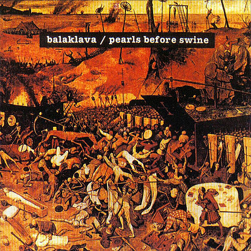 Balaklava (1968) by Pearls Before Swine