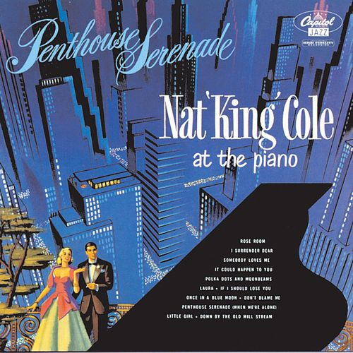 Penthouse Serenade by Nat King Cole