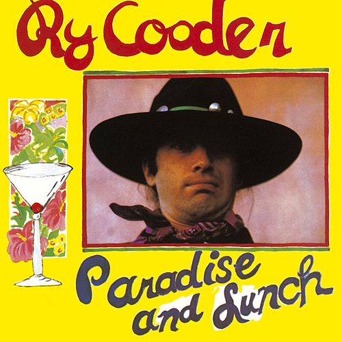 Paradise And Lunch von Ry Cooder