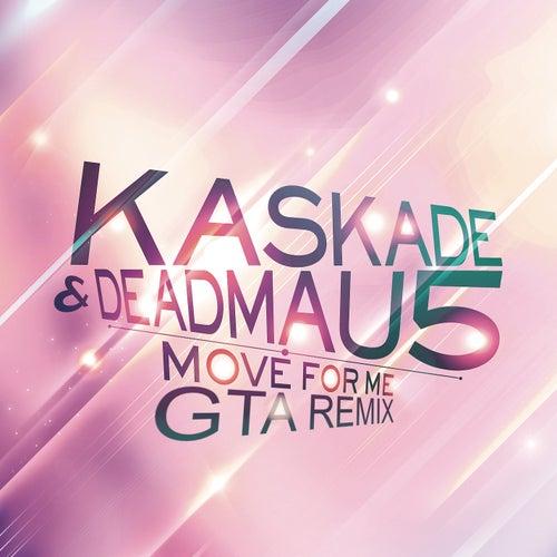 Move for Me de Kaskade