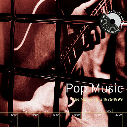 Pop Music: The Modern Era 1976-1999 by Various Artists
