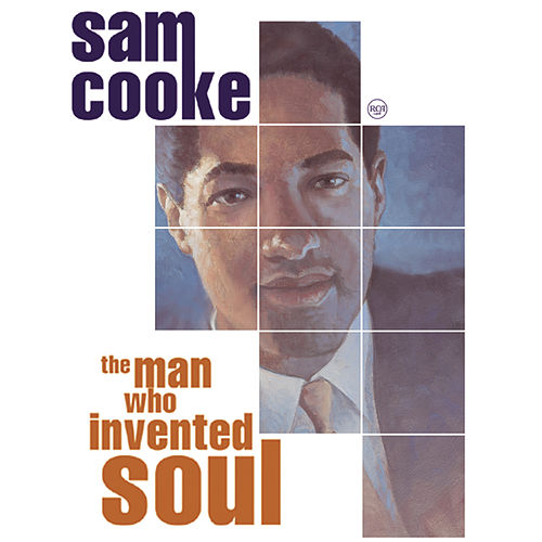 The Man Who Invented Soul de Sam Cooke
