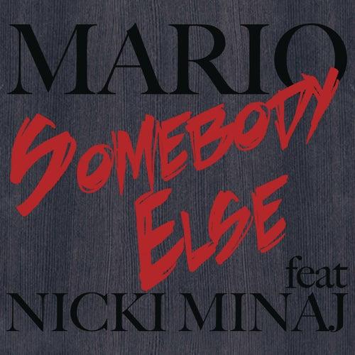 Somebody Else de Mario