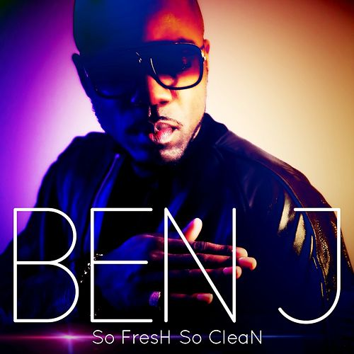 So Fresh So Clean by BenJ
