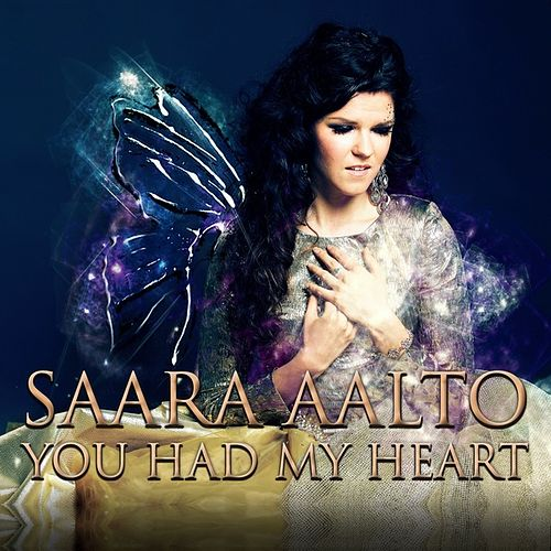 You Had My Heart de Saara Aalto