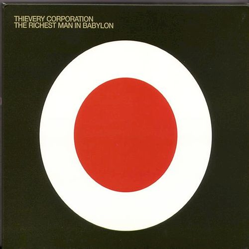 The Richest Man In Babylon de Thievery Corporation