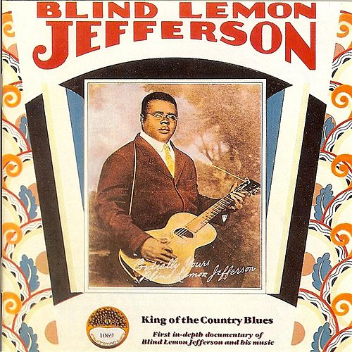 King Of The Country Blues de Blind Lemon Jefferson