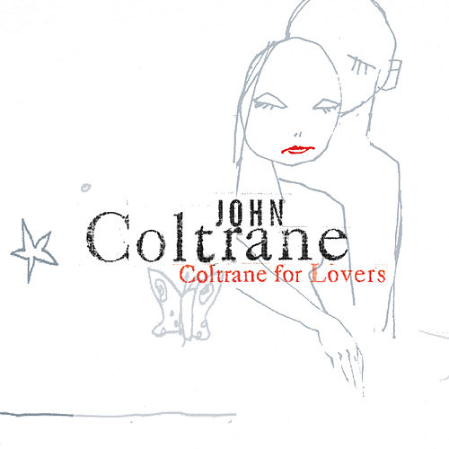 Coltrane For Lovers de John Coltrane