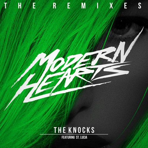 Modern Hearts (The Remixes) von The Knocks