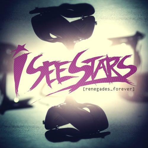 Renegades Forever de I See Stars