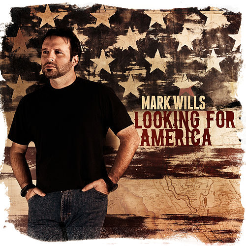 Looking for America von Mark Wills