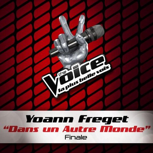 Dans Un Autre Monde - The Voice 2 de Yoann Freget