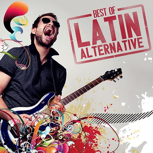 Best of Latin Alternative de Various Artists