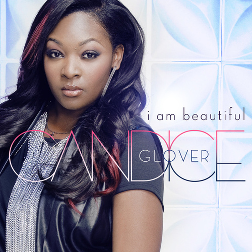 I Am Beautiful de Candice Glover