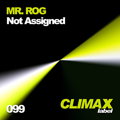 Not Assigned by Mr.Rog