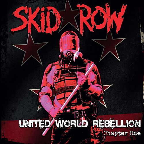 United World Rebellion - Chapter One de Skid Row