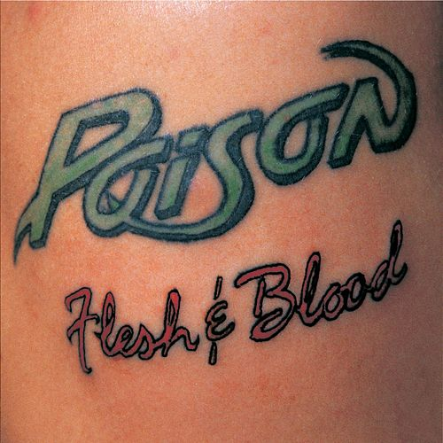 Flesh & Blood de Poison