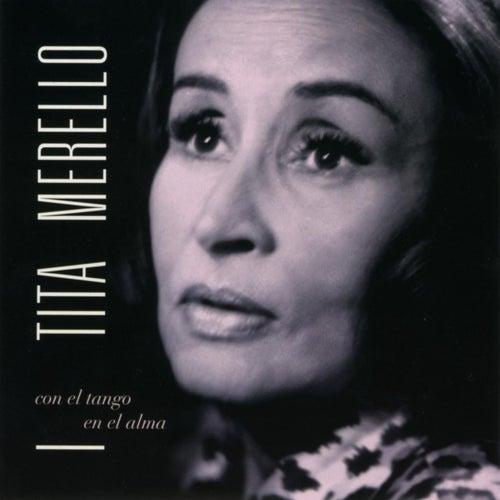 Con El Tango En El Alma by Tita Merello
