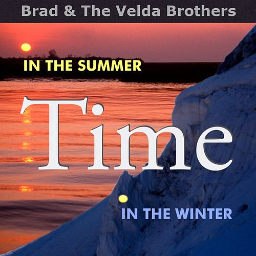 In the Summer Time by Brad