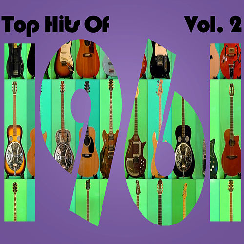 Top Hits of 1961, Vol. 2 by Various Artists