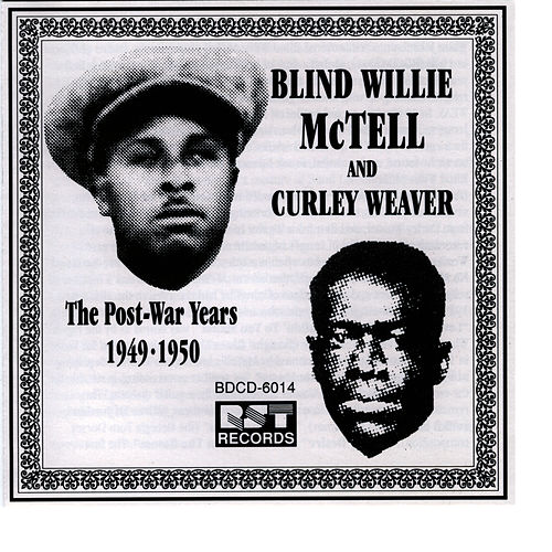 The Post-war Years: 1949-1950 by Blind Willie McTell