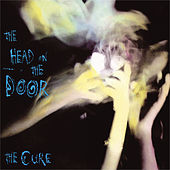 The Head On The Door by The Cure