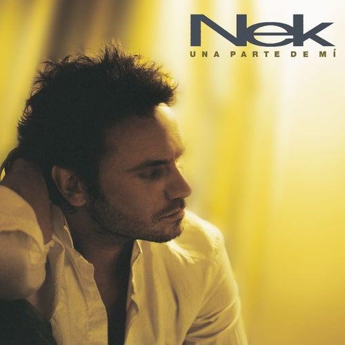 Una parte de mí by Nek