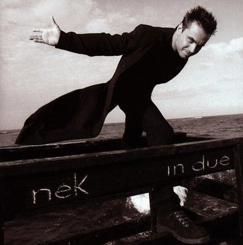 In due by Nek
