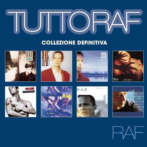 Tutto Raf: Collezione definitiva by Raf