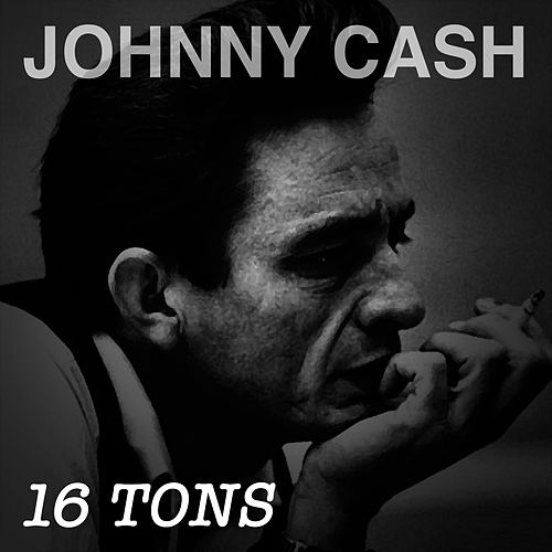 16 Tons de Johnny Cash