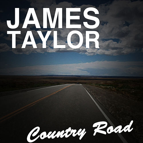Country Road de James Taylor