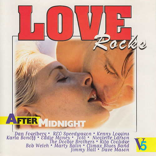 Love Rocks - After Midnight, Vol. 5 by Various Artists