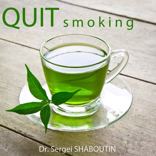 Quit Smoking! by Dr. Sergei Shaboutin