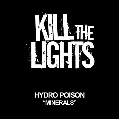 Minerals by Hydro Poison