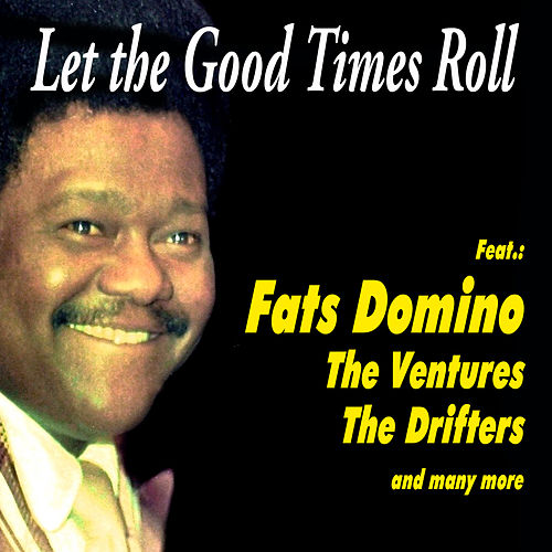 Let the Good Times Roll de Various Artists