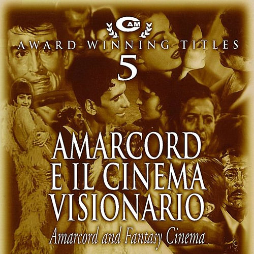 Amarcord e il cinema visionario de Various Artists