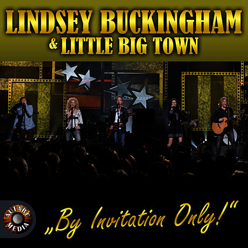 By Invitation Only! di Little Big Town