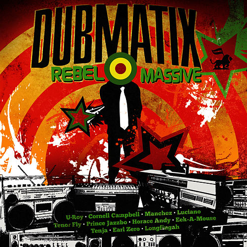 Rebel Massive de Dubmatix