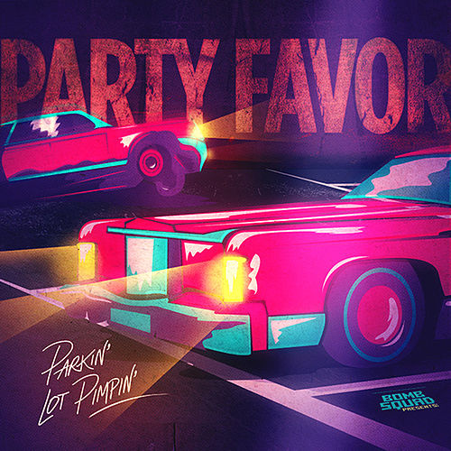 Parkin' Lot Pimpin de Party Favor
