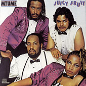 Juicy Fruit by Mtume