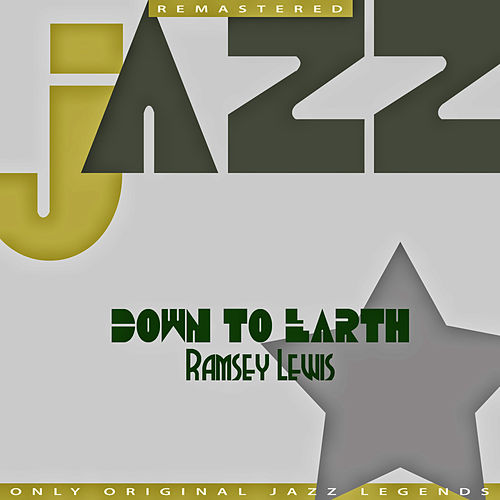 Down to Earth von Ramsey Lewis